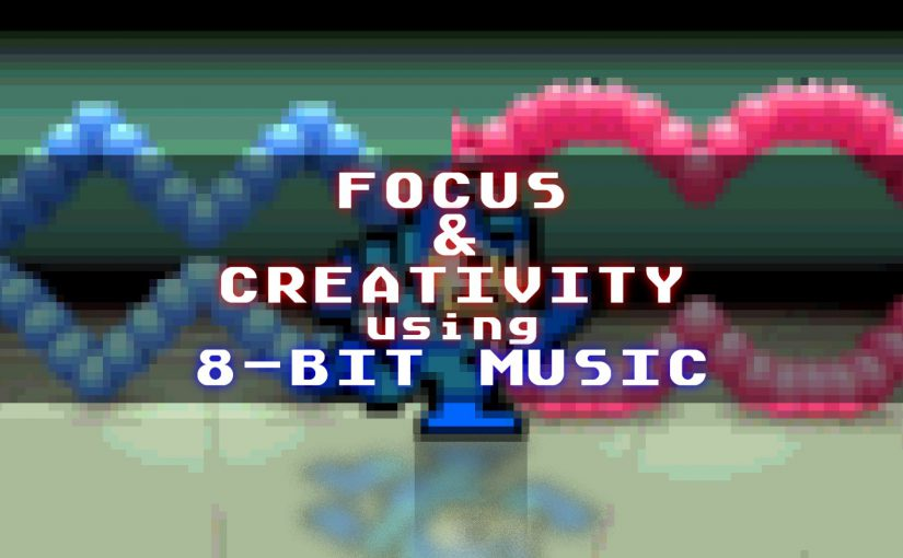 Focus & Creativity using 8-Bit Music